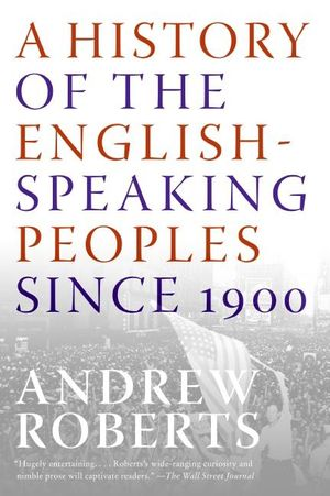 A History of the English-Speaking Peoples Since 1900 book image