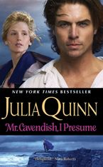 Mr. Cavendish, I Presume Paperback  by Julia Quinn