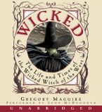 Wicked CD CD-Audio UBR by Gregory Maguire
