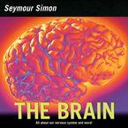 The Brain Paperback  by Seymour Simon