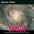 Destination: Space Paperback  by Seymour Simon
