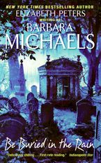 Be Buried in the Rain Paperback  by Barbara Michaels