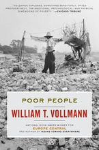 Poor People Paperback  by William T. Vollmann