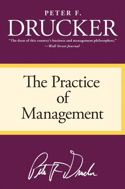 The Practice of Management - Peter F  Drucker - Paperback