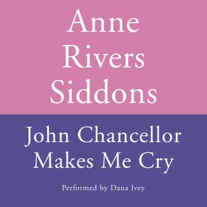 JOHN CHANCELLOR MAKES ME CRY book image