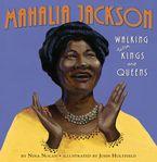 Mahalia Jackson Hardcover  by Nina Nolan