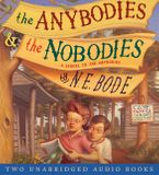 The Anybodies & The Nobodies Downloadable audio file UBR by N. E. Bode