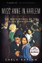 Miss Anne in Harlem Paperback  by Carla Kaplan