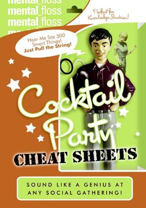 Mental Floss: Cocktail Party Cheat Sheets book image
