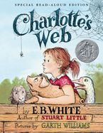 Charlotte's Web Read-Aloud Edition Hardcover  by E. B. White