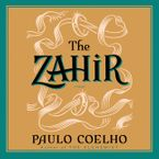 The Zahir Downloadable audio file ABR by Paulo Coelho