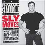 Sly Moves Downloadable audio file UBR by Sylvester Stallone