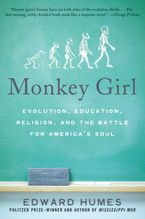 Monkey Girl Paperback  by Edward Humes