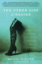 The Other Side of Desire Paperback  by Daniel Bergner