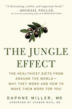 The Jungle Effect Paperback  by Daphne Miller M.D.