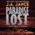 Paradise Lost Downloadable audio file ABR by J. A. Jance