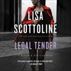 Legal Tender Downloadable audio file ABR by Lisa Scottoline