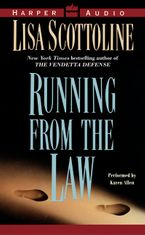 Running From the Law Downloadable audio file ABR by Lisa Scottoline
