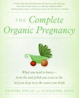 The Complete Organic Pregnancy