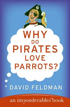 Why Do Pirates Love Parrots? book image