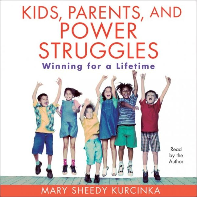 Children S Book Covers Alan Powers : Kids parents and power struggles mary sheedy kurcinka