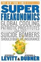 SuperFreakonomics Hardcover  by Steven D. Levitt