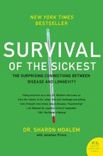 Survival of the Sickest Paperback  by Sharon Moalem