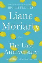 The Last Anniversary Paperback  by Liane Moriarty