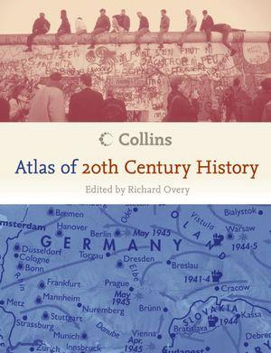 Collins Atlas of 20th Century History book image