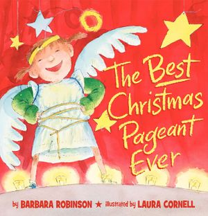 The Best Christmas Pageant Ever (picture book edition) book image