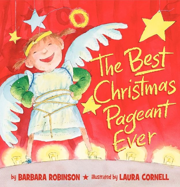 The Best Christmas Pageant Ever (picture book edition) - Barbara ...