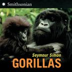 Gorillas Paperback  by Seymour Simon