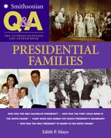 Smithsonian Q & A: Presidential Families