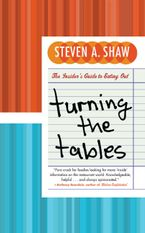 Turning the Tables Paperback  by Steven A. Shaw