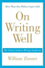 On Writing Well Paperback  by William Zinsser