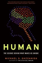 Human Hardcover  by Michael S. Gazzaniga