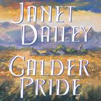 Calder Pride Downloadable audio file ABR by Janet Dailey