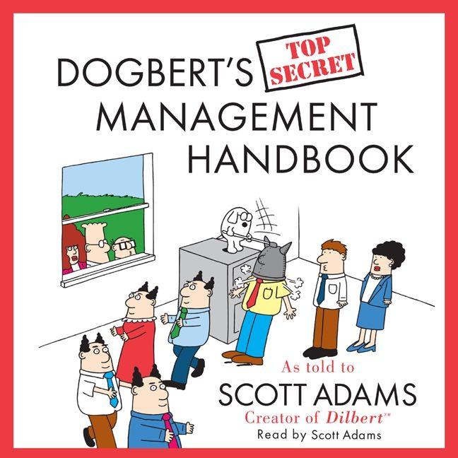 Dogberts top secret management handbook scott adams digital dogberts top secret management handbook fandeluxe Image collections