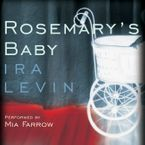 Rosemary's Baby Downloadable audio file UBR by Ira Levin