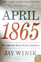 April 1865 Paperback  by Jay Winik