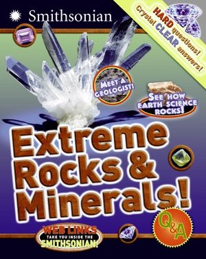 Extreme Rocks & Minerals! Q&A book image