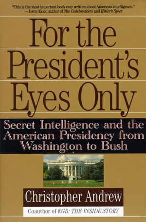 For the President's Eyes Only book image