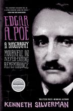 Edgar A. Poe: A Biography