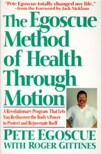 The Egoscue Method of Health Through Motion Paperback  by Pete Egoscue