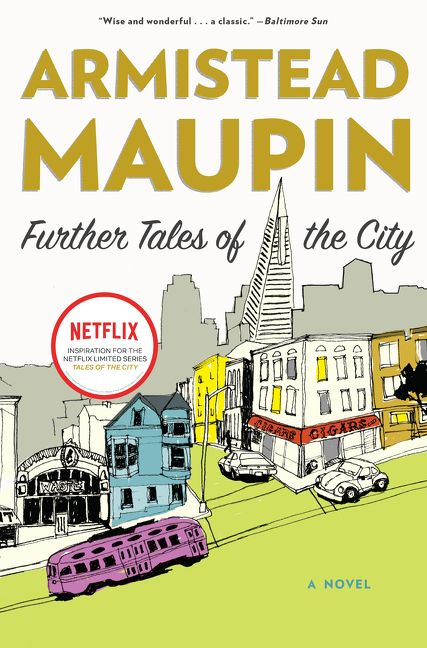 a report on the novel series tales of the city by armistead maupin Michael tolliver, the sweet-spirited southerner in armistead maupin's classic tales of the city series, is arguably one of the most widely.