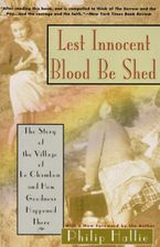 Lest Innocent Blood Be Shed Paperback  by Philip P. Hallie