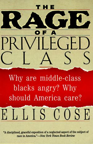 The Rage of a Privileged Class book image