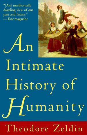 Intimate History of Humanity, An book image