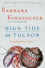 High Tide in Tucson Paperback  by Barbara Kingsolver