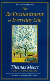 the-re-enchantment-of-everyday-life